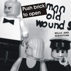 Belle and Sebastian - Push Brickman To Open Old Wounds